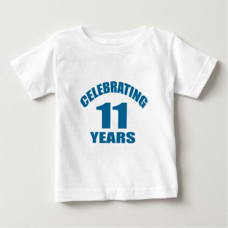 Celebrating 11 Years Birthday Designs Baby T-Shirt