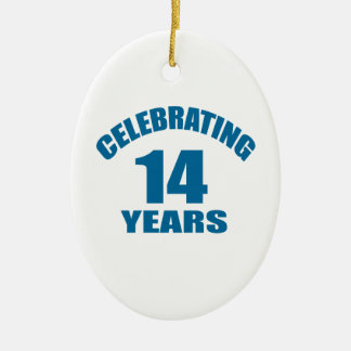 Celebrating 14 Years Birthday Designs Ceramic Ornament