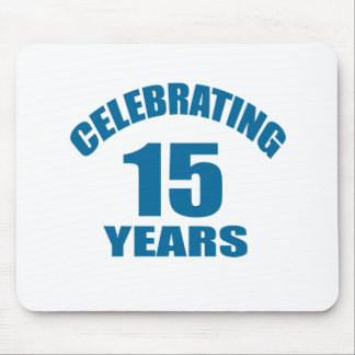 Celebrating 15 Years Birthday Designs Mouse Pad