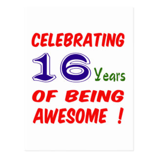 Celebrating 16 years of being awesome ! postcards