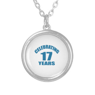 Celebrating 17 Years Birthday Designs Silver Plated Necklace