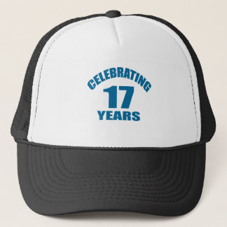 Celebrating 17 Years Birthday Designs Trucker Hat