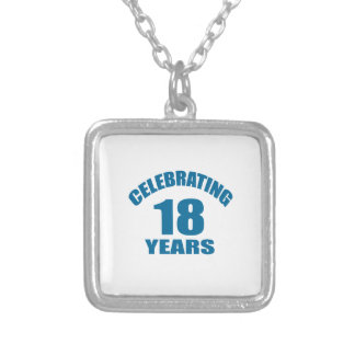 Celebrating 18 Years Birthday Designs Silver Plated Necklace