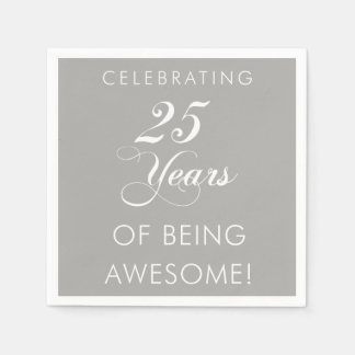 Celebrating 25 Years Of Being Awesome Napkins Disposable Serviettes