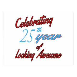 Celebrating 25th year of Looking Awesome Post Card