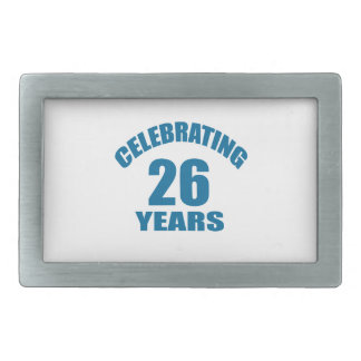 Celebrating 26 Years Birthday Designs Belt Buckle