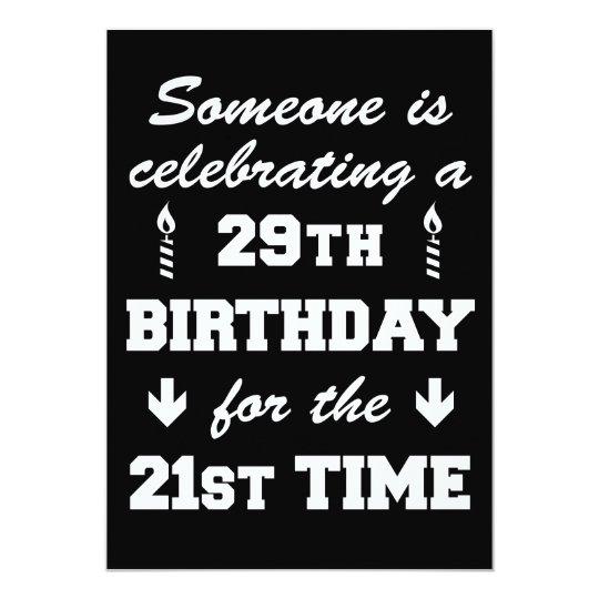 Celebrating 29th Birthday 21st Time 50th Invitatio Card