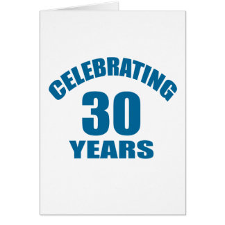 Celebrating 30 Years Birthday Designs Card