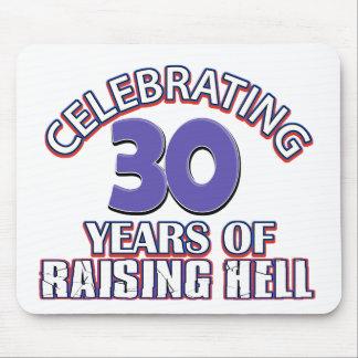 Celebrating 30 years of raising hell mousepad