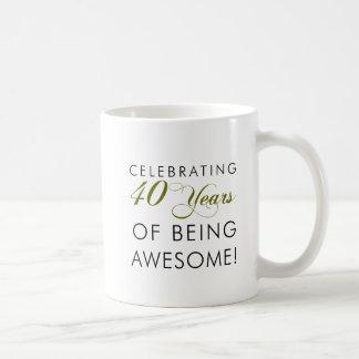 Celebrating 40 Years Of Being Awesome Coffee Mug