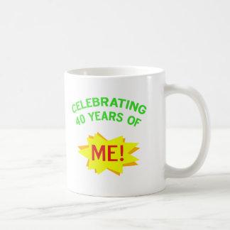 Celebrating 40 Years Of Me Coffee Mugs