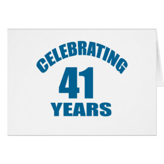 Celebrating 41 Years Birthday Designs Card