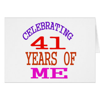 Celebrating 41 Years Of Me Card