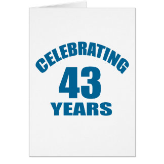 Celebrating 43 Years Birthday Designs Card