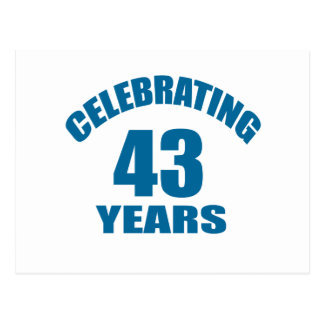 Celebrating 43 Years Birthday Designs Postcard