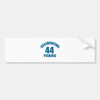 Celebrating 44 Years Birthday Designs Bumper Sticker