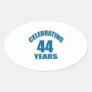 Celebrating 44 Years Birthday Designs Oval Sticker