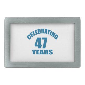 Celebrating 47 Years Birthday Designs Belt Buckle