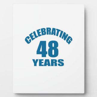 Celebrating 48 Years Birthday Designs Plaque
