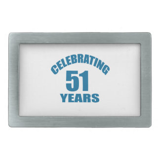 Celebrating 51 Years Birthday Designs Belt Buckle