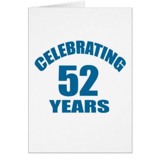 Celebrating 52 Years Birthday Designs Card