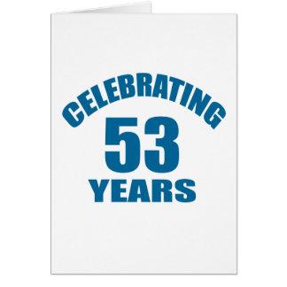 Celebrating 53 Years Birthday Designs Card