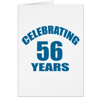 Celebrating 56 Years Birthday Designs Card