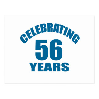 Celebrating 56 Years Birthday Designs Postcard