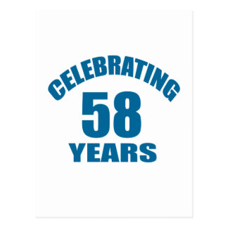 Celebrating 58 Years Birthday Designs Postcard