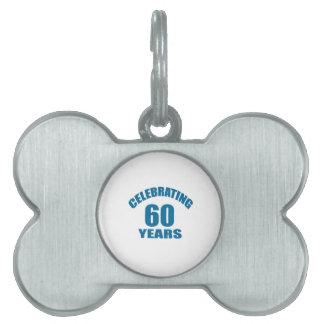 Celebrating 60 Years Birthday Designs Pet ID Tag