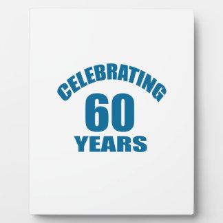 Celebrating 60 Years Birthday Designs Plaque