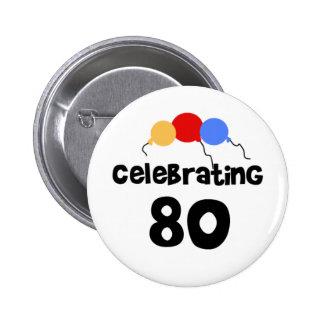Celebrating 80 6 cm round badge