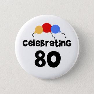 Celebrating 80 Eighty 80th Birthday 6 Cm Round Badge