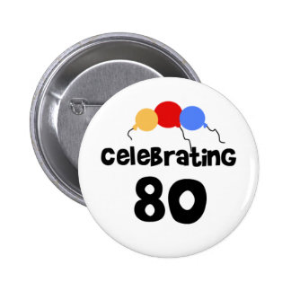 Celebrating 80 Eighty 80th Birthday 6 Cm Round Badge