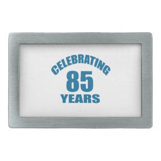 Celebrating 85 Years Birthday Designs Belt Buckle