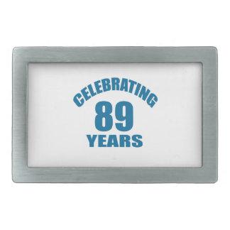 Celebrating 89 Years Birthday Designs Rectangular Belt Buckle