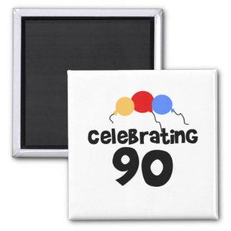 Celebrating 90 square magnet