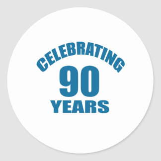 Celebrating 90 Years Birthday Designs Classic Round Sticker