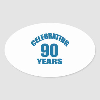 Celebrating 90 Years Birthday Designs Oval Sticker