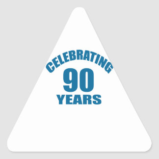 Celebrating 90 Years Birthday Designs Triangle Sticker