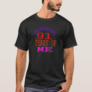 Celebrating 91 Years Of Me T-Shirt