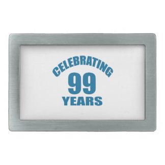 Celebrating 99 Years Birthday Designs Rectangular Belt Buckle