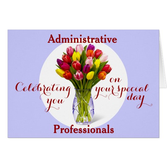 Celebrating Administrative Professional's Day Card