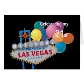 Celebrating my 21 st Birthday in Las Vegas Card PI
