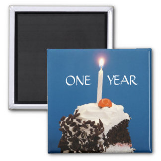 Celebrating ONE Year Square Magnet