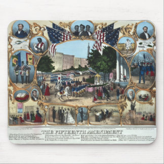 Celebrating the 15th Amendment - 1870 - Mouse Pad
