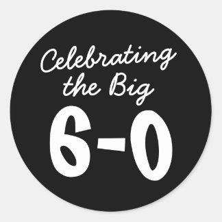 Celebrating the Big 60th Birthday Round Sticker