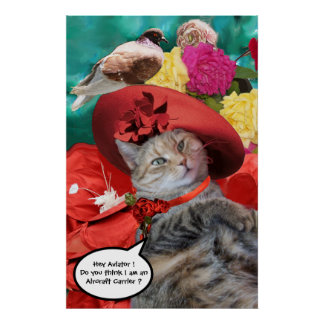 CELEBRITY CAT PRINCESS TATUS, RED HAT WITH PIGEON POSTER