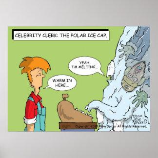 Celebrity Clerk : Polar Ice Cap Poster