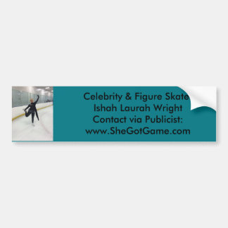 Celebrity & Figure Skater Ishah Laurah Wright Bumper Sticker